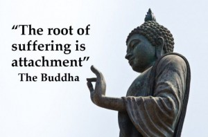 "Image with quote ""The root of suffering is attachment"" - The Buddha"