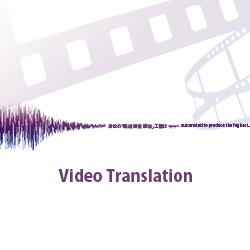 Foreign Language Video Translation