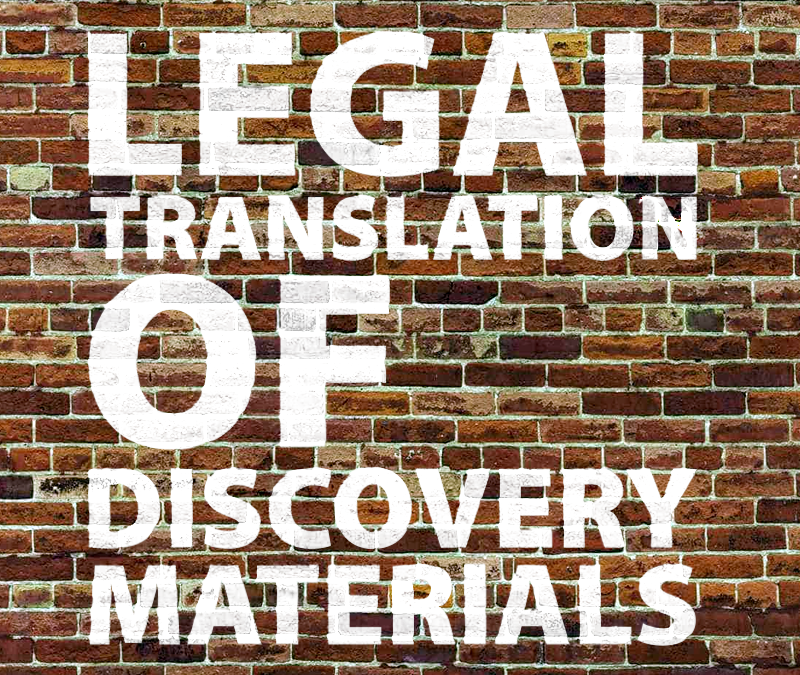 Legal Translation of Discovery Materials