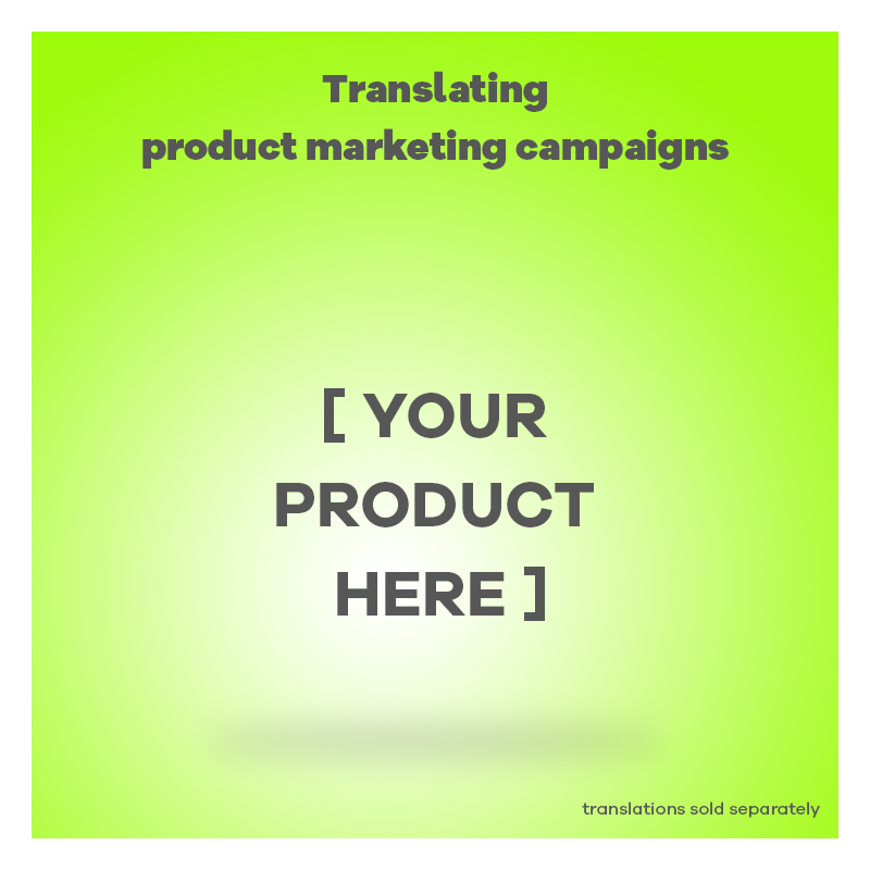 Feature image of Translating Product Marketing Campaign Blog