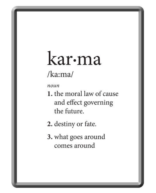 Definition of karma as one of the cultural beliefs affecting healthcare outcomes
