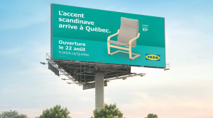 A billboard in French advertising the opening of an Ikea store in Quebec