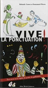 "The cover of a book titled ""Vive la ponctuation!"" - translations for French Canada"